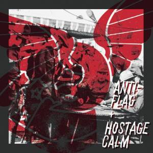 Anti-Flag : Hostage Calm Split 7%22