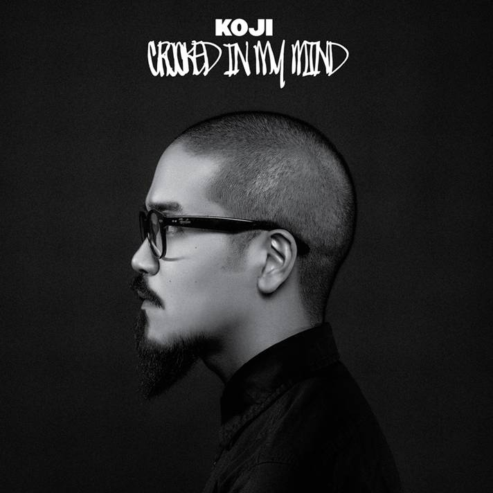 Koji - Crooked In My Mind