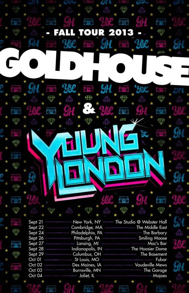 Goldhouse - Young London Tour