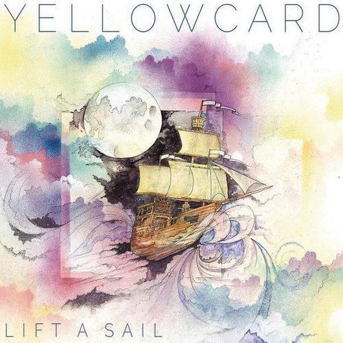 Yellowcard - Lift A Sail