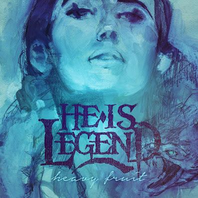 He Is Legend - Heavy Fruit