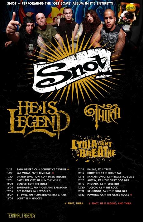 Snot Get Some Tour